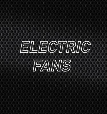 Electric Fans
