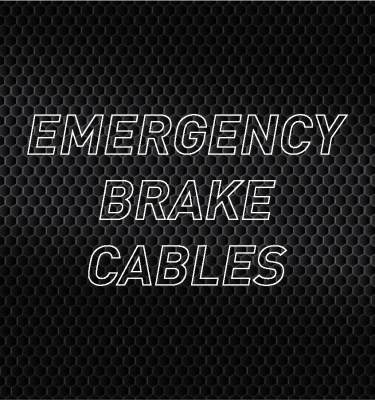Emergency Brake Cables