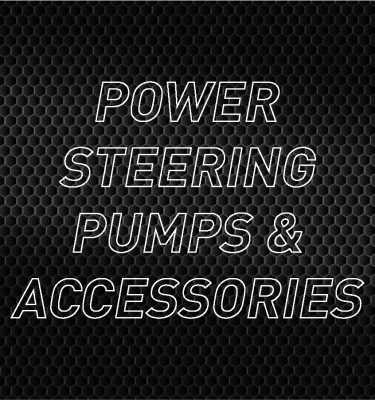 Power Steering Pumps & Accessories