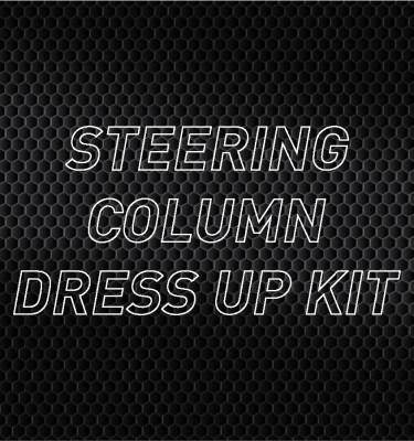 Steering Column Dress Up Kits
