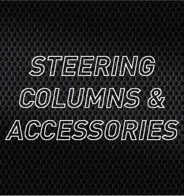 Steering Columns & Accessories