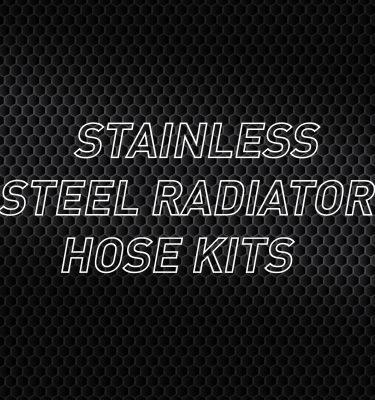 Stainless Radiator Hose Kits