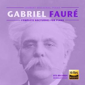 Gabriel Fauré, Complete Nocturnes (Studio-Master)