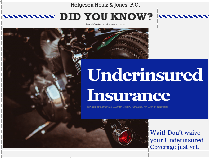 don't waive insurance coverage for uninsured drivers