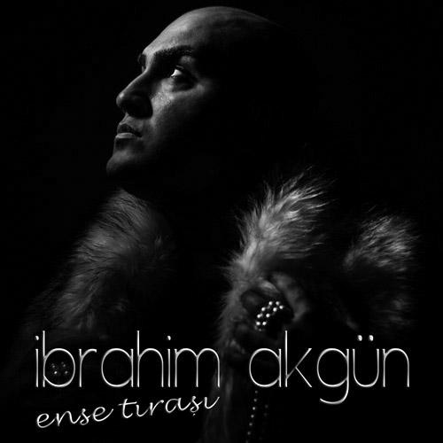 İbrahim Akgün - Ense Traşı