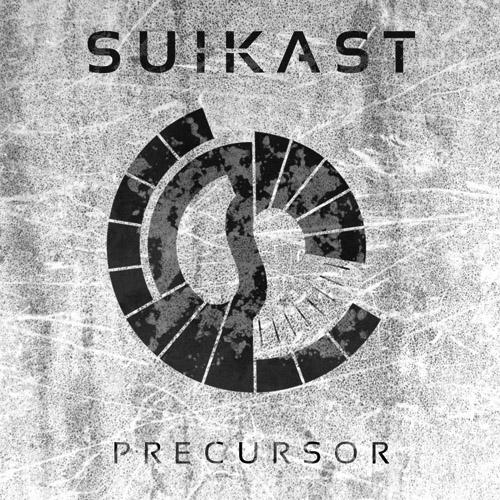 Suikast - Precursor