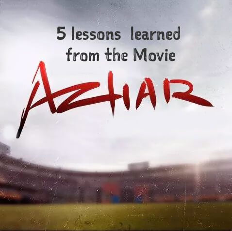 azhar-5-lessons-learned-from-the-movie