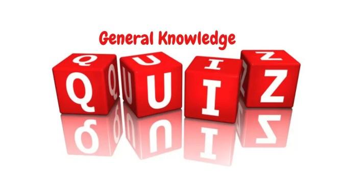 gernral knowledge quiz