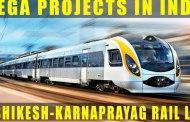ऋषिकेश - कर्णप्रयाग रेल प्रोजेक्ट जानिए स्टेशन और अन्य महत्वपूर्ण जानकारियाँ