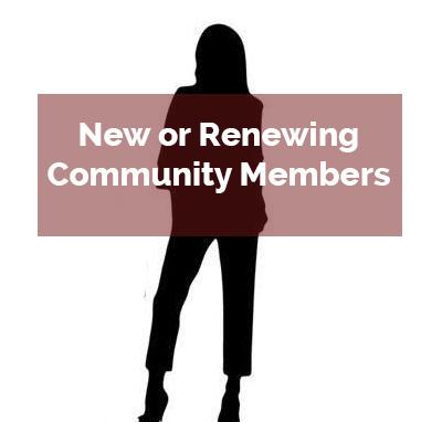 New or renewing community members