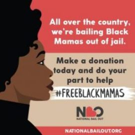 All over the country we're bailing Black Mamas out of jail. Make a donation today and do your part to help _FREEBKACLMAMAS NationalBailOut.org