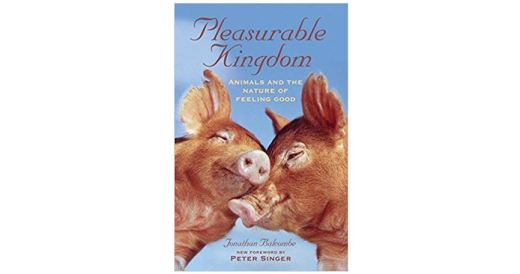 Pleasureable Kingdom cover showing two smiling pigs leaning their heads together