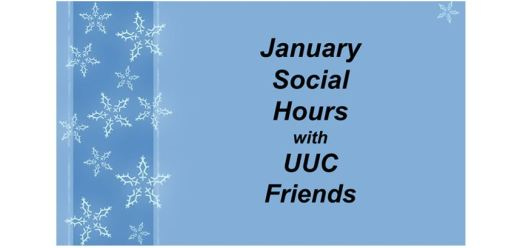 "Blue rectangle with snowflakes and the words ""January Social Hours with UUC Friends"""