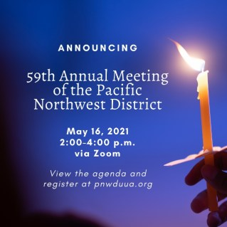 Announcing 59th Annual Meeting of the Pacific Northwest District; May 16, 2021, 2-4pm via Zoom; View the agenda and register at pnwduua.org