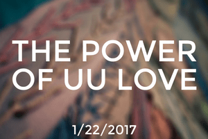 The Power of UU Love