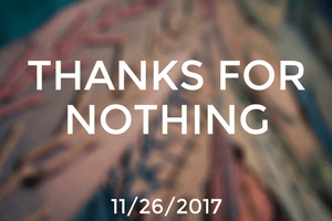 Thanks for Nothing
