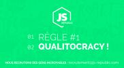 JS-Republic – Regle 1 Qualitocracy !