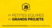 JS-Republic – Petites équipes Grands projets