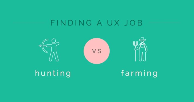 ux-beginner-finding-a-ux-job-hunting-vs-farming-article-image