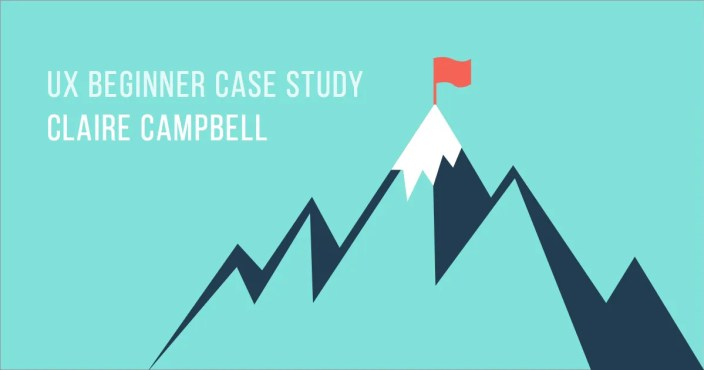 ux-beginner-case-study-claire-campbell