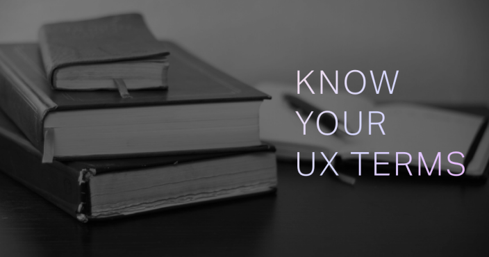 know-your-ux-terms-common-user-experience-terms-and-acronyms
