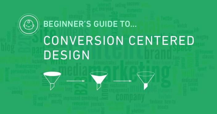 ux beginner guide conversion centered design