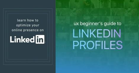 ux-guide-linkedin-profile-optimize
