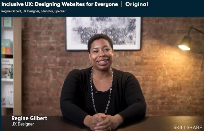 Skillshare UX Course - Inclusive UX - Designing Websites for Everyone by Regine Gilbert