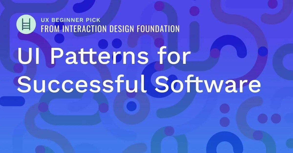 interaction-design-course-idf-ui-patterns-successful-software
