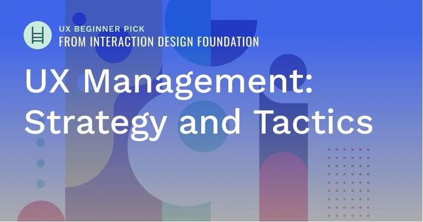 interaction-design-course-idf-ux-management-strategy-tactics