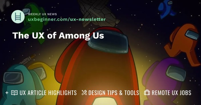 The UX of Among Us newsletter graphic