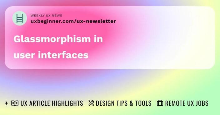 Glassmorphism in user interfaces