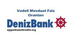 Denizbank Vadeli Mevduat Hesabı Faiz Oranları 2019 [%24 Oran]