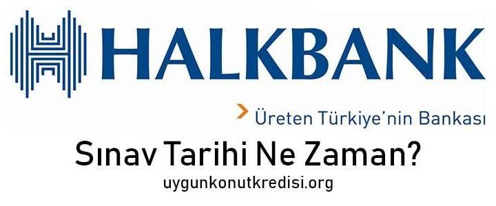 Halkbank Sınav Tarihi Ne Zaman? 2019