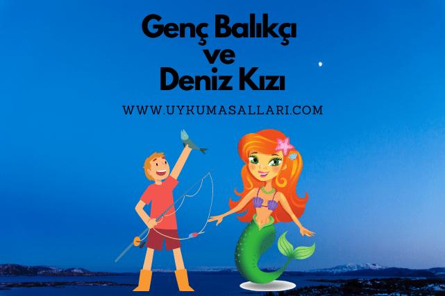 Genç Balıkçı ve Deniz Kızı