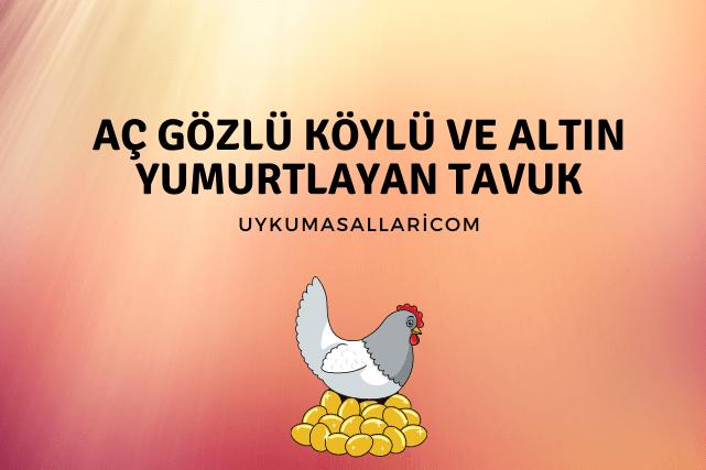 Aç Gözlü Köylü ve Altın Yumurtlayan Tavuk