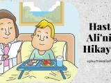 Hasta Ali'nin Hikayesi