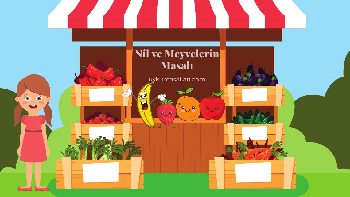 Nil ve Meyvelerin Masalı