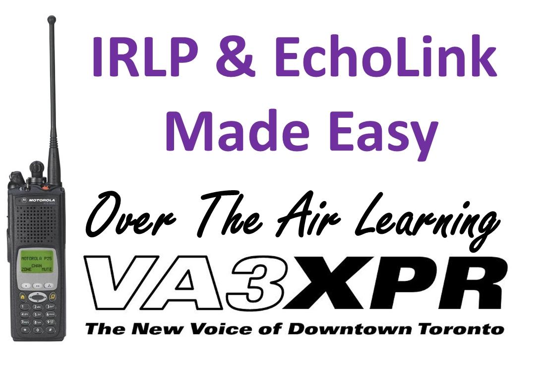 IRLP & EchoLink Made Easy - VA3XPR