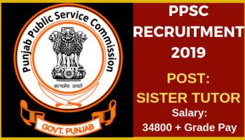 PPSC 2019: New Vacancies, Notification, Salary, Syllabus