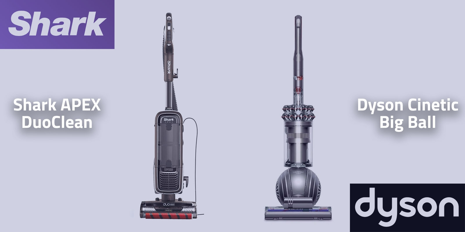 Shark APEX DuoClean vs Dyson Cinetic Big Ball