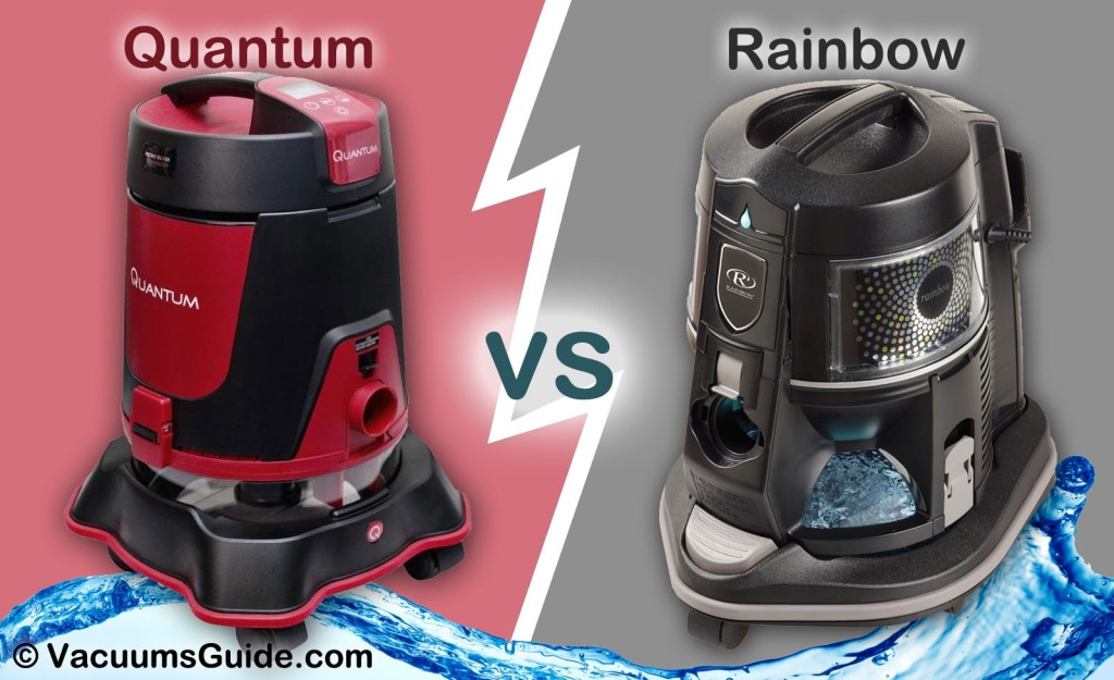 quantum vs rainbow a typical water filter vacuum cleaner - Vacuum Cleaners With Water