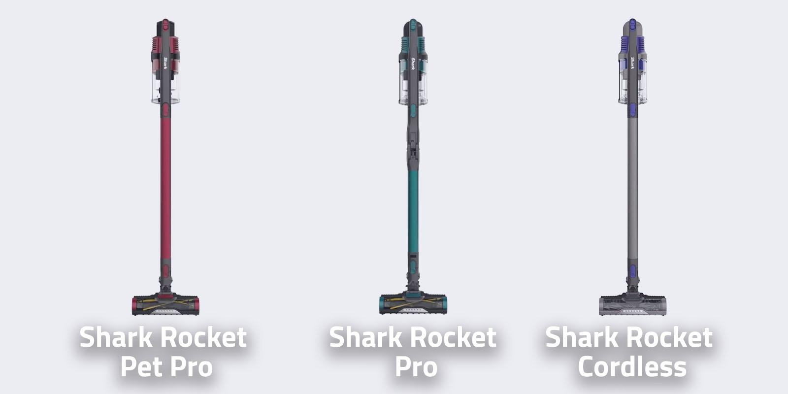 Shark Rocket Pet Pro vs Shark Rocket Pro vs Shark Rocket Cordless