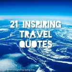 21 Of The Most Inspiring Travel Quotes You Will Ever Find