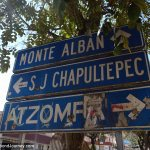 Sign showing the way to Monte Alban