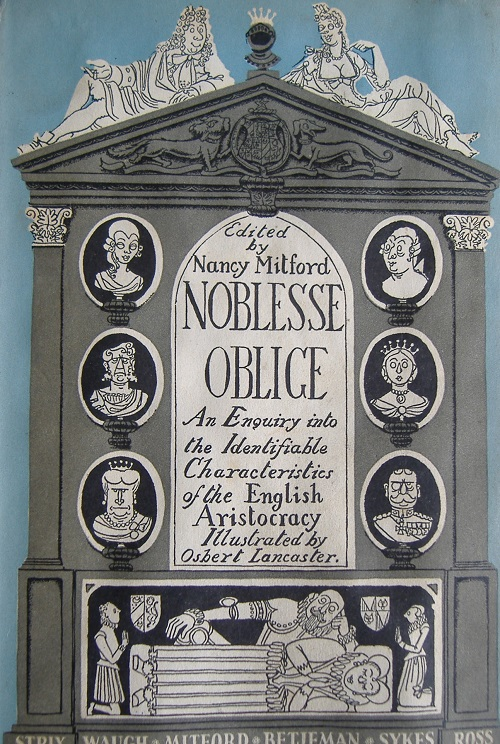 Noblesse Oblige by Nancy Mitford and friends