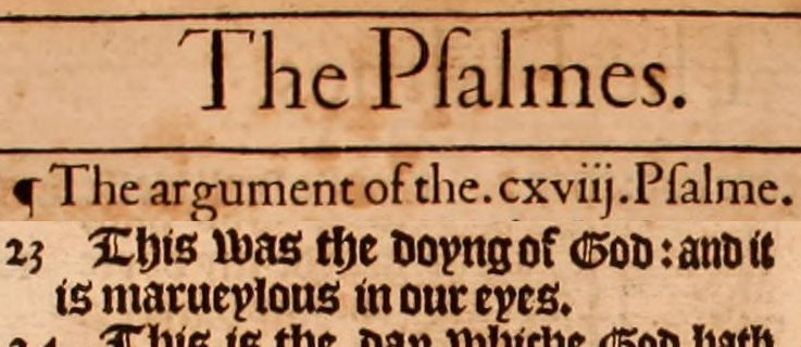 Psalm 118-23 from The Holie Bible : conteynyng the Olde Testament and the Newe (1568) (the Bishop's Bible) digitised by Princeton Theological Seminary Library