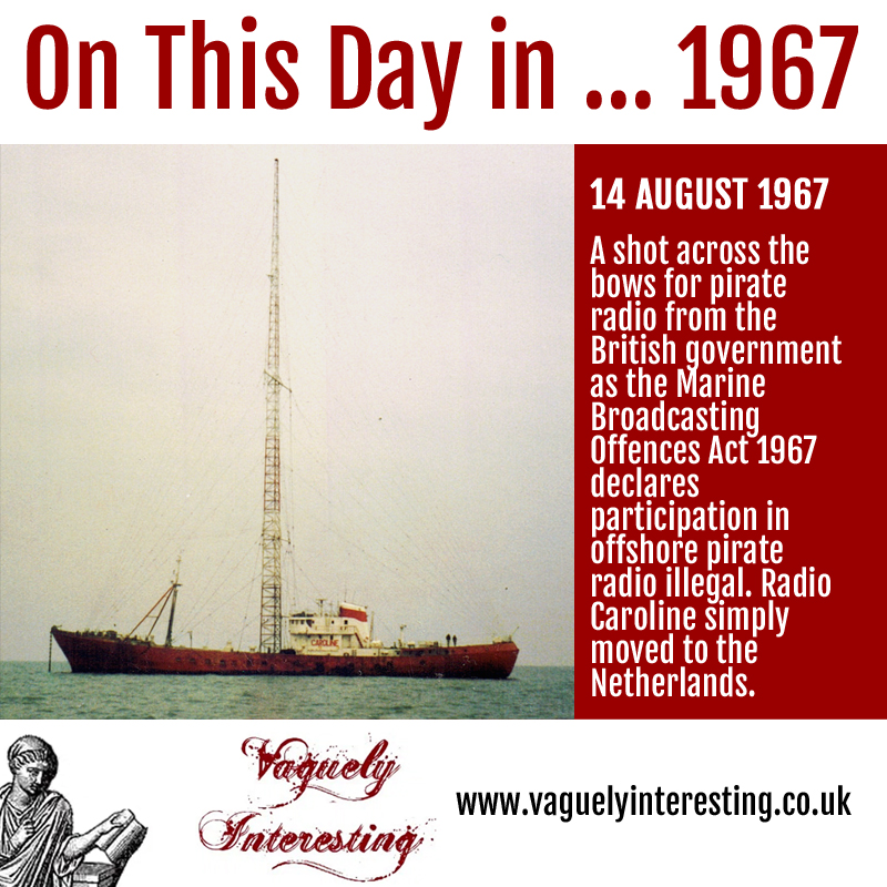 12 08 1967 On this day Pirate radio banned