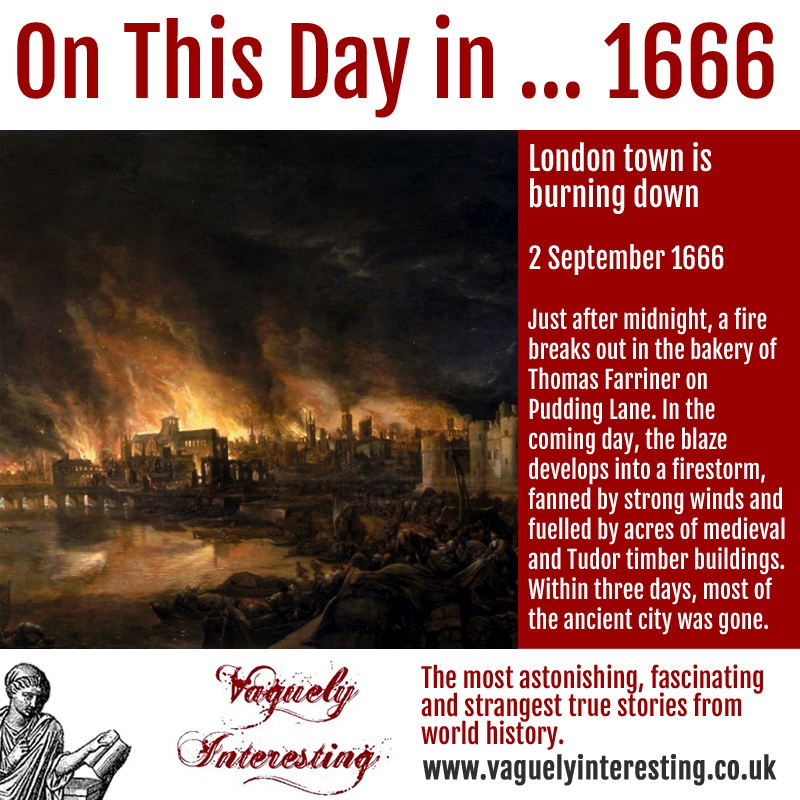 02 09 1666 On this day Great Fire of London