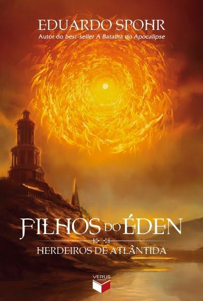 'Filhos do Éden - Herdeiros de Atlântida - Livro 1', de Eduardo Spohr / Divulgação
